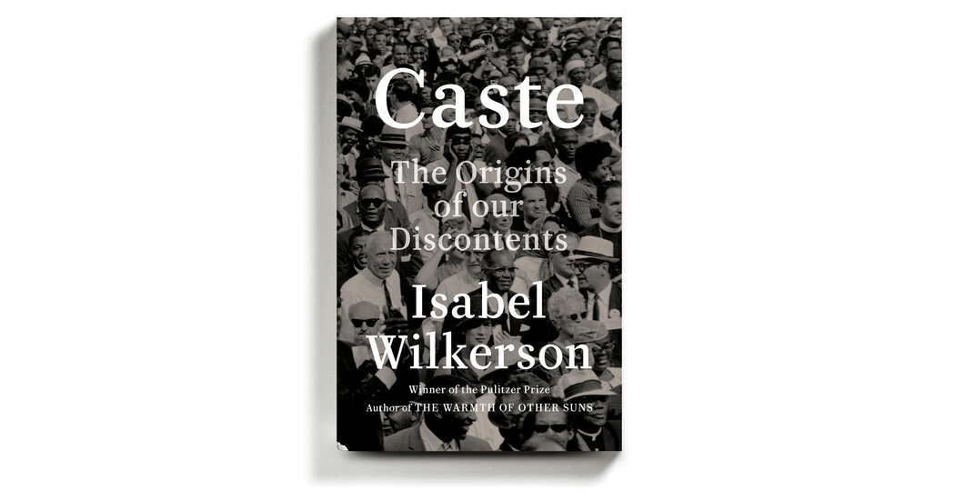 Isabel Wilkerson's 'Caste' Is an 'Instant American Classic' About Our Abiding Sin 1