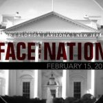 Open: This is Face the Nation, February 15 2