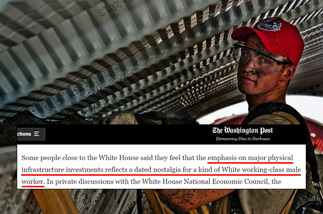 WashPo: Biden Advisors Fear Infrastructure Investments May Help White Working-Class Men 1