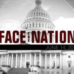 Open: This is Face the Nation, June 14 7