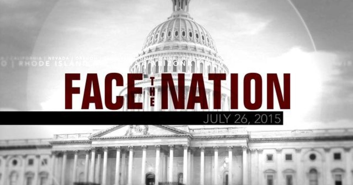 Open: This is Face the Nation, July 26 1