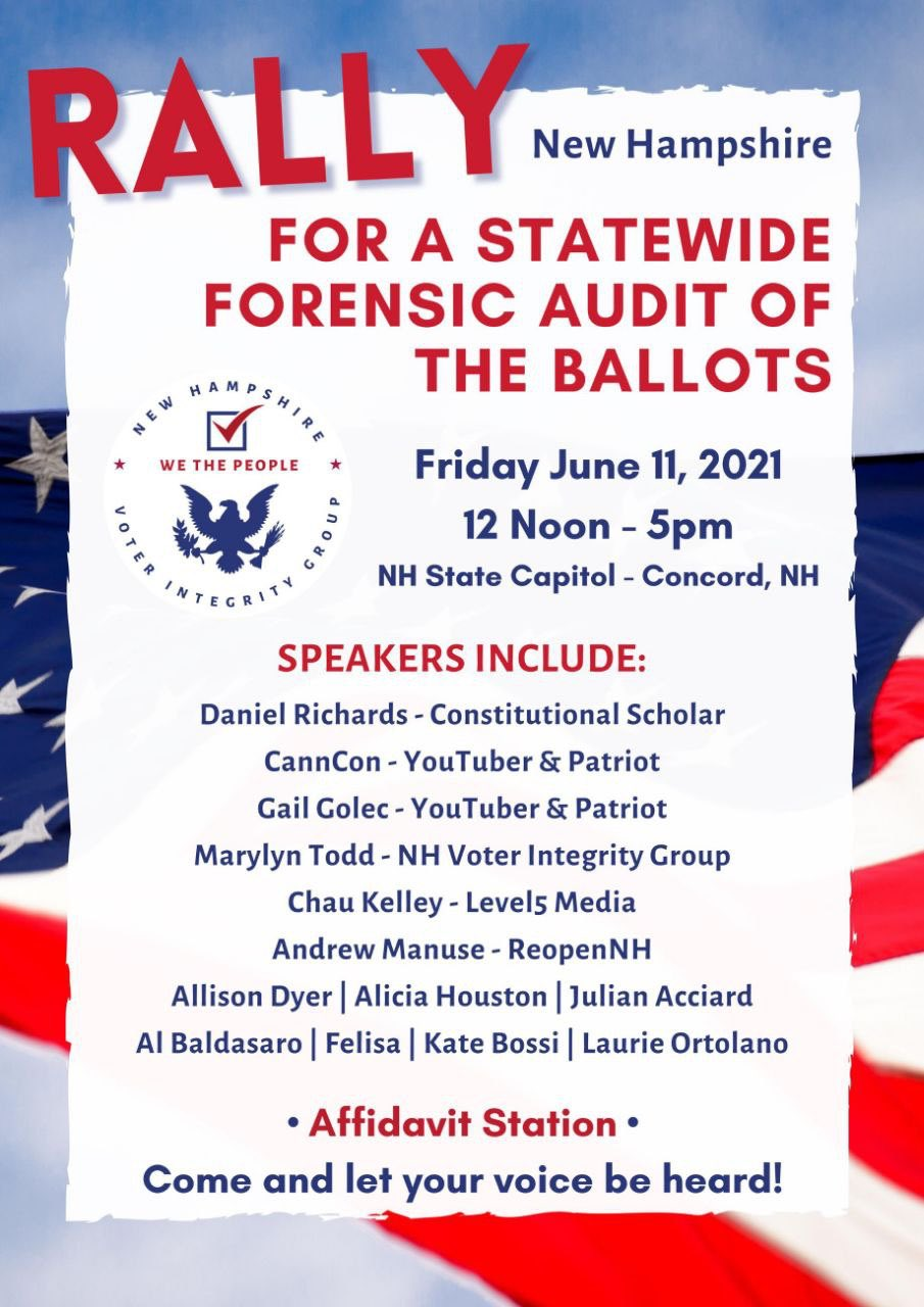 Patriots To Rally For An AUDIT At New Hampshire State Capitol on Friday June 11 1