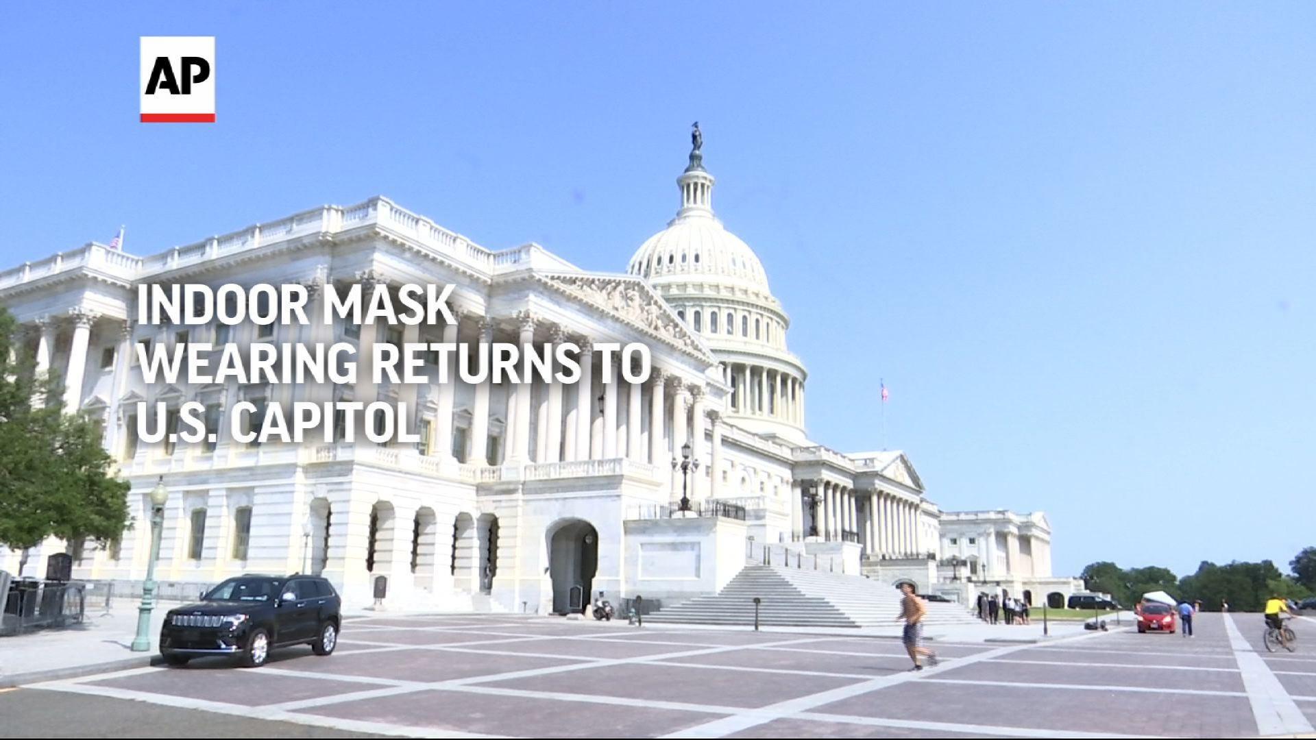 Indoor mask wearing returns to US Capitol 1